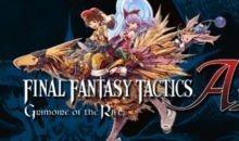 Final Fantasy Tactics A2 – Grimoire of the Rift Review