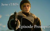 Dramatischer Teaser zu Final Fantasy XV Episode Prompto am Ende von Episode Gladio gefunden