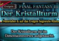 Brave Exvius Event: Der Kristallturm (Final Fantasy III)